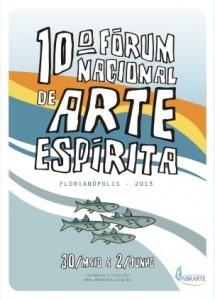 10º Fórum Nacional de Arte Espírita