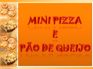Mini pizza e pão de queijo