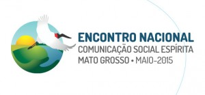 encontro nacional comunicacao social espirita 2015